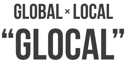 GLOABAL×LOCAL